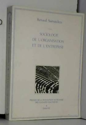 Renaud Sainsaulieu - Sociologie de l'organisation et de l'entreprise