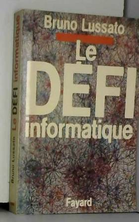 Lussato-B - Le defi informatique                                                                          112897