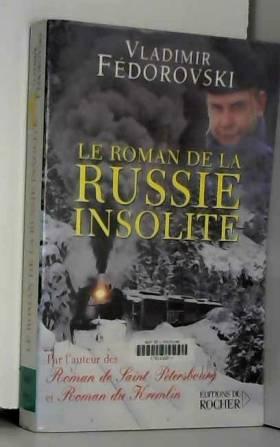 Le roman de la Russie...