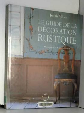 GUIDE DE DECORATION RUSTIQUE