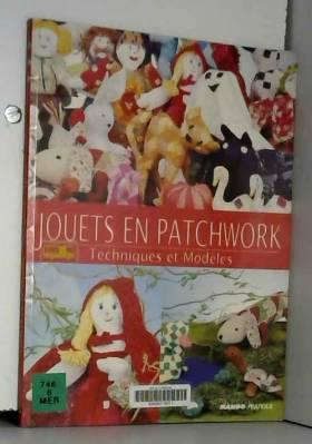 Jouets en Patchwork :...