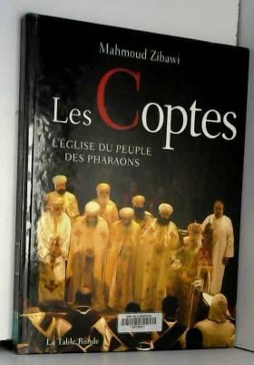Les Coptes: L'Église du...