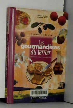 Les gourmandises du terroir...
