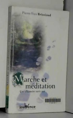 Marche et méditation : Un...