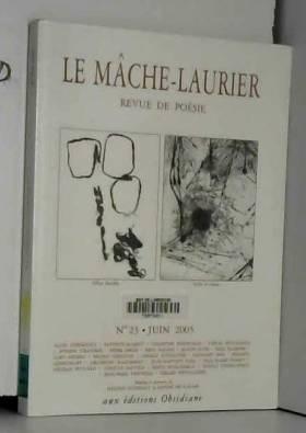 Revue - Mache-Laurier N°23 / Juin 2005