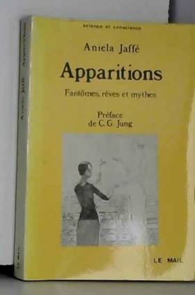 Apparitions. Fantômes,...