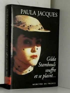 Gilda Stambouli souffre et...