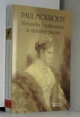 Alexandra Feodorovna, la...