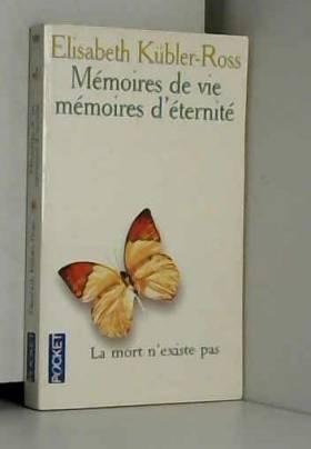 Mémoires de vie, mémoires...