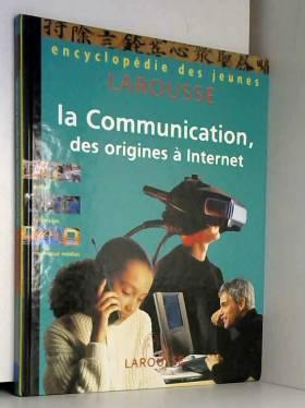 La Communication : Des...