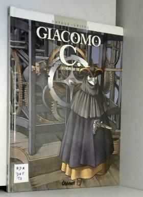 Giacomo C, Tome 9 : L'Heure...
