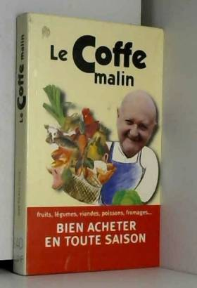 LE COFFE MALIN. Bien...