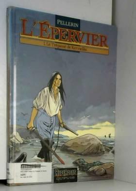 L'épervier, tome 1 : Le...