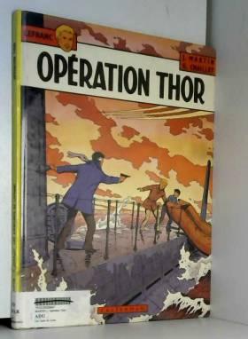 Lefranc, tome 6 : Opération...