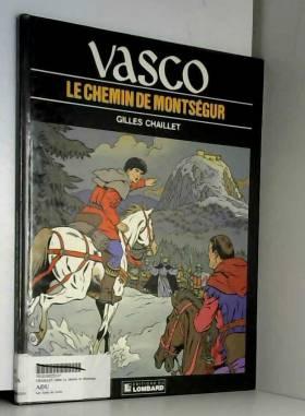 Vasco, tome 8 : Le Chemin...