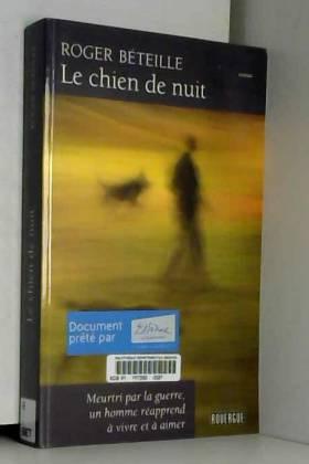 Roger Béteille - Le chien de nuit