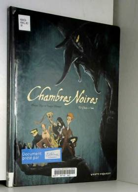 Chambres Noires - Tome 02:...
