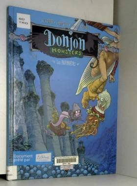 Donjon Monsters, tome 9 :...