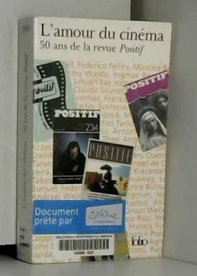 L'Amour du cinéma : 50 ans...