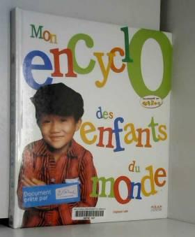 Mon encyclo des enfants du...