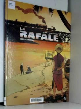 La Rafale - volume 1 - Les...