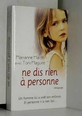Marianne Marsh avec Toni Maguire - ne dis rien à personne