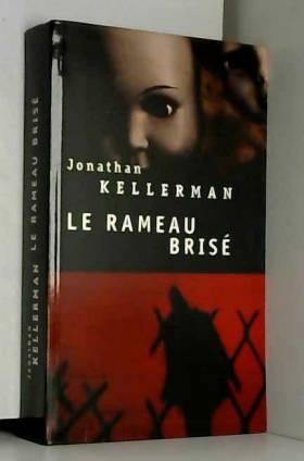 Jonathan Kellerman - Le rameau brisé