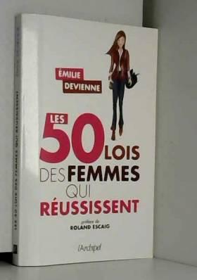 Les 50 lois des femmes qui...