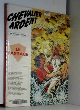 Chevalier Ardent, tome 13 :...