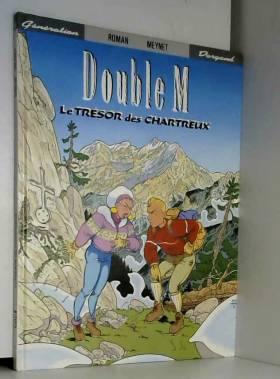 Double M, Tome 1 : Le...
