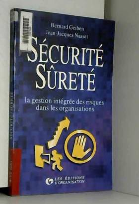 Sécurité, sûreté. La...