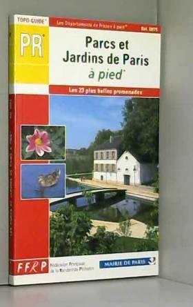 Parcs et jardins de Paris à...
