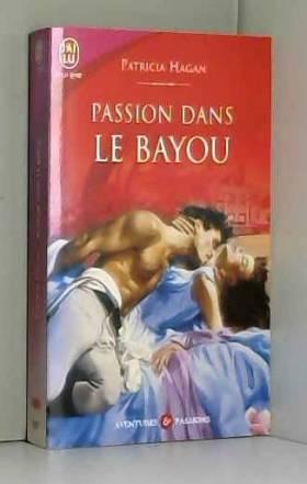 Passion dans le bayou