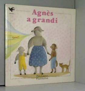 Agnès a grandi