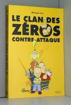 Le clan des zéros...