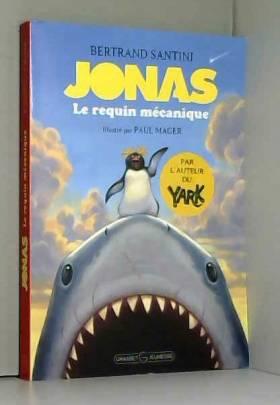 Jonas, le requin mécanique