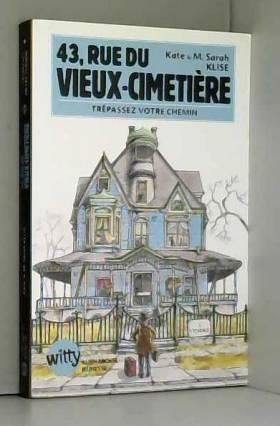 43, rue du Vieux-Cimetière,...