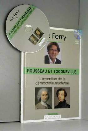 Rousseau et Tocqueville,...