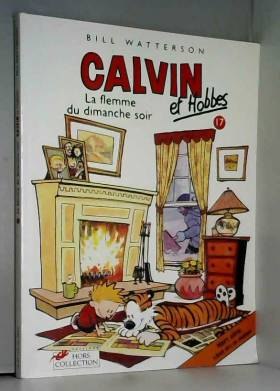 Calvin et Hobbes, tome 17 :...