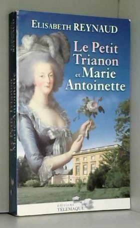 Le Petit Trianon et...