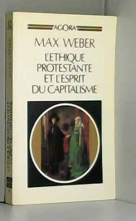 L'Éthique protestante et...