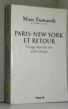 Paris-New York et retour :...