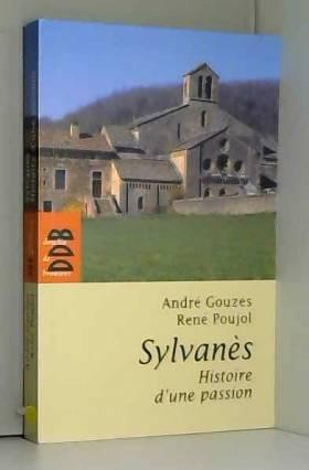 Sylvanès, histoire d'une...