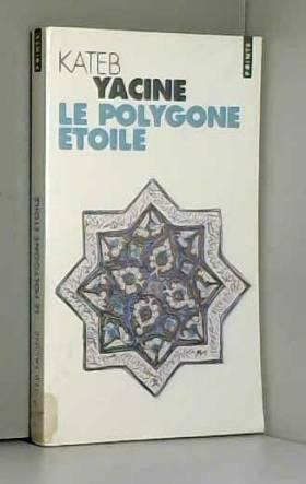 Kateb Yacine - Le Polygone étoilé (export)