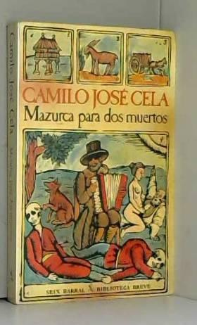 Camilo Jose Cela - Mazurca Para DOS Muertos (Biblioteca breve)