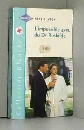 L'impossible aveu du Dr...