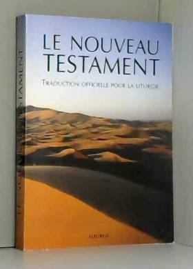 Le Nouveau Testament :...