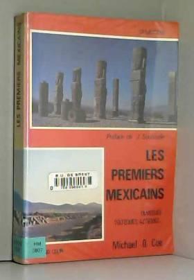 Les premiers mexicains....