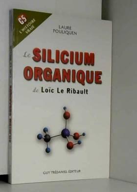 Le Silicium Organique de...