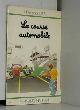 Charles Touyarot et Marcel Gatine - La Course automobile (Lire pour lire)